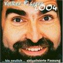 """Volker Pispers - """"Bis neulich"""""""