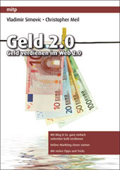 Geld 2.0 - Geld verdienen im Web 2.0