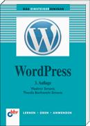 WordPress: Das Einsteigerseminar, 3. Auflage
