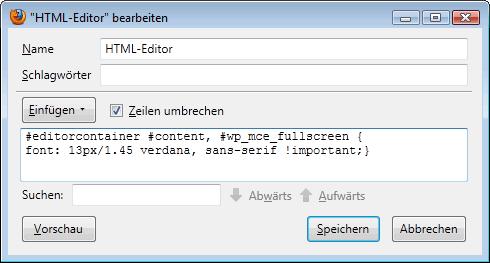 Firefox: mit Stylish neue Schrift für HTML-Editor im WordPress fetslegen