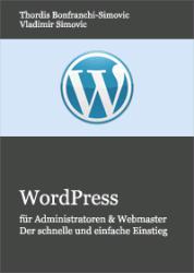 WordPress für Administratoren und Webmaster