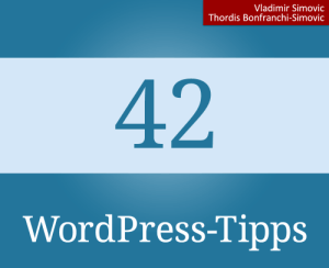 42 WordPress-Tipps