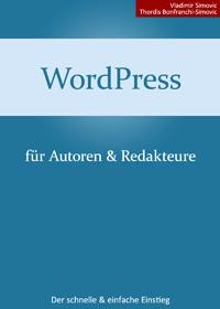 WordPress 3.7. für Autoren und Redakteure
