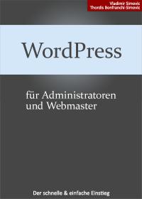 WordPress 3.8 für Administratoren und Webmaster