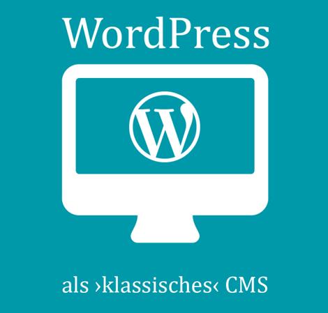 WordPress als 'klassisches' CMS kaufen