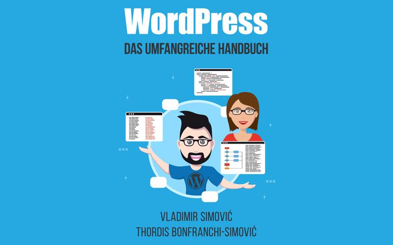 WordPress: das umfangreiche Handbuch und Schulungsunterlagen